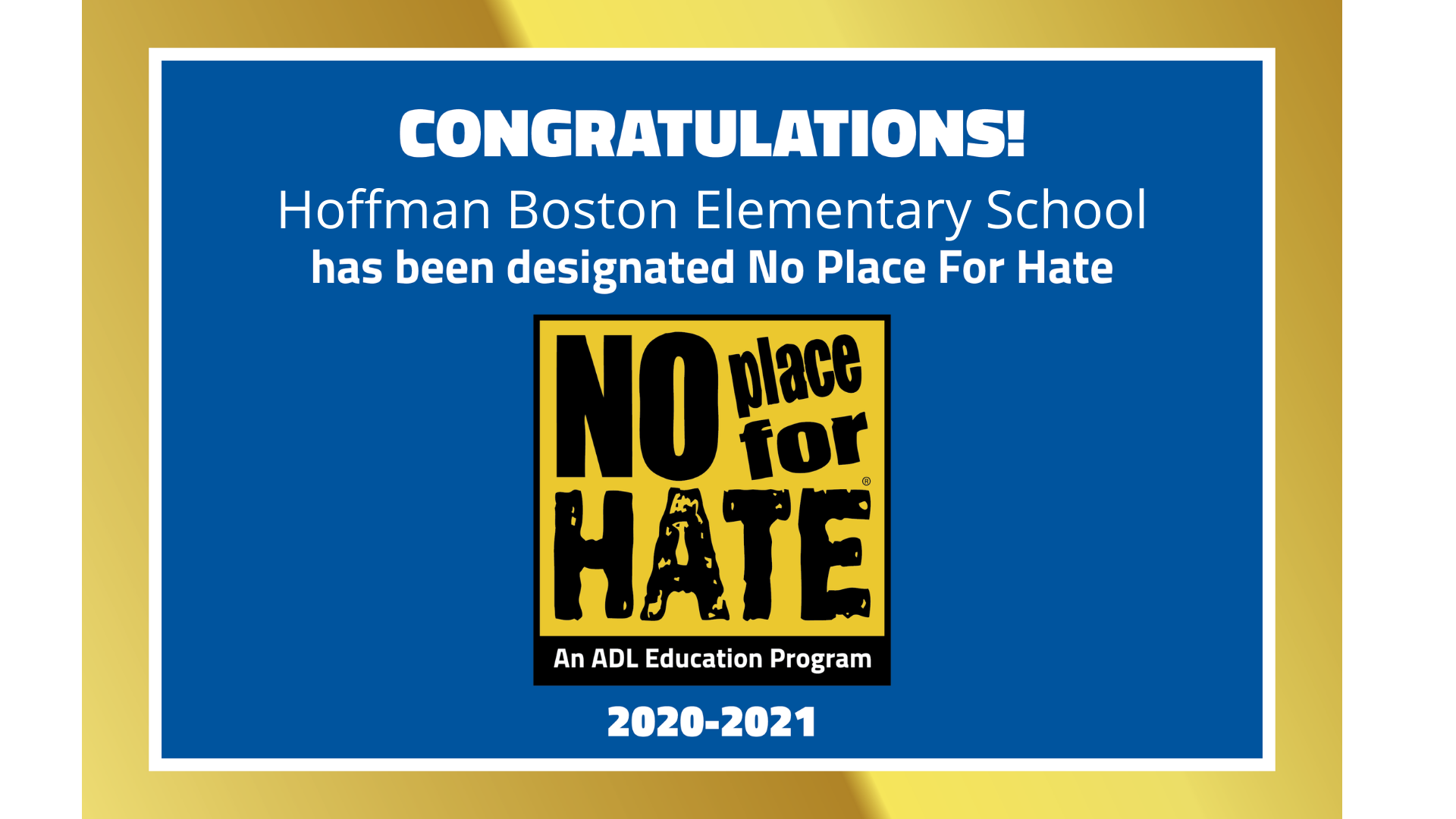 Hoffman-Boston is a No Place For Hate School 2020_21