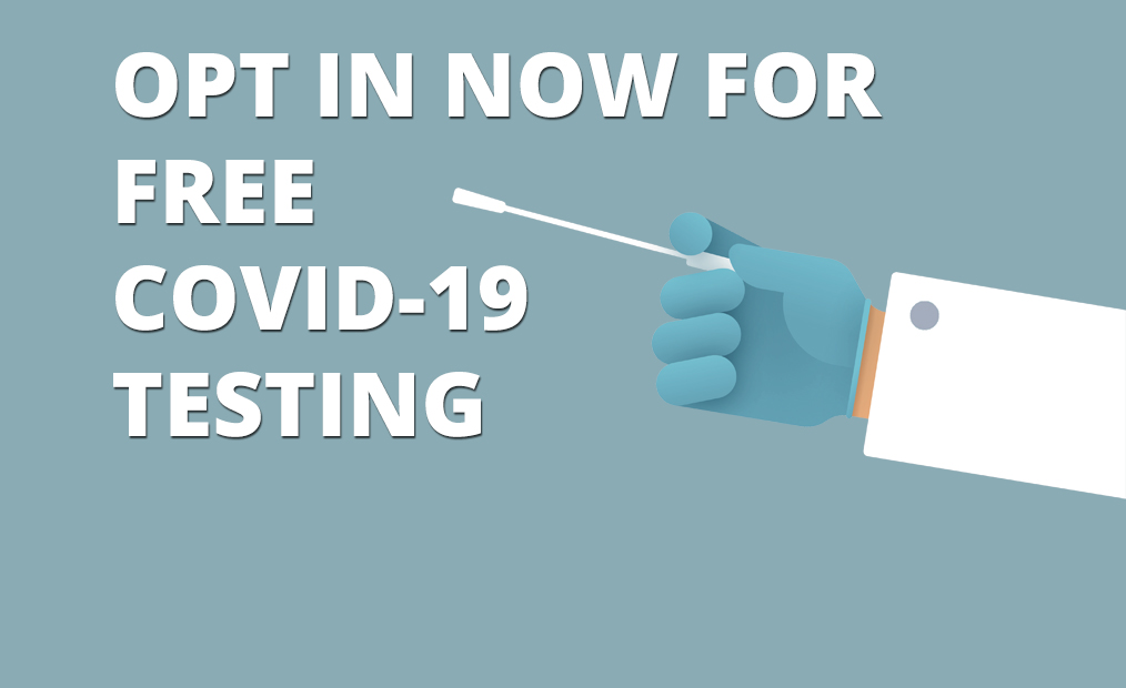 Opt-in for COVID-19 Testing